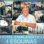 Hotel Emblemático 4 Esquinas, de San Miguel