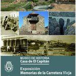 """""""Memoria de la Carretera Vieja"""", exposición en el museo Casa de El Capitán"""