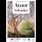 Exposición de pintura «Amor Volcánico» en el Centro Cultural de Los Cristianos