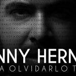 El cantante del Sur de Tenerife, Danny Hernán, lanza su primer single «Voy a olvidarlo todo»