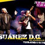 Suárez DC vuelve a los escenarios