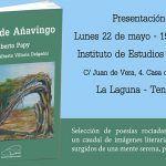 El Instituto de Estudios Canarios acoge la presentación de Sueño de Añavingo, de Alberto Papy