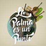 """El Festival """"La Palma es un Punto"""" arranca el 19 de agosto"""