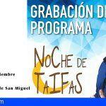 San Miguel de Abona acoge la grabación del programa 'Noche de Taifas'
