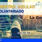 Este sábado La Gomera celebrará el Encuentro Insular de Voluntariado