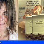 La escritora tinerfeña, Elena Villamandos presenta su libro «Poética y vida»