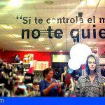 Comercios de Las Galletas y El Fraile se suman a la campaña contra la violencia de género Frases que hacen pensar