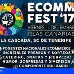 Ecommfest 2017 premiará a la mejor tienda online y al mejor proyecto solidario de Canarias