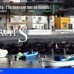 """La prestigiosa publicación francesa """"La Vie est Belle"""" dedica un extenso reportaje a La Gomera"""