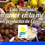 El Gobierno de Canarias fomenta el consumo de productos canarios en la época navideña