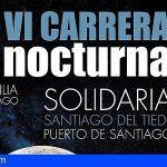 La VI Carrera Nocturna Solidaria de Santiago del Teide abre las inscripciones