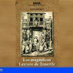 Museos saca a luz una nueva edición en español de 'Los magníficos de Lercaro de Tenerife'