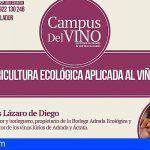 Curso formativo Campus del Vino 2018; La Agricultura Ecológica aplicada al Viñedo y al Vino