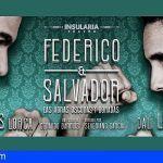 FEDERICO & SALVADOR. Las horas oscuras y doradas en el Auditorio Capitol de Tacoronte