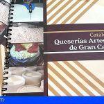 Lanzan el Catálogo de las Queserías Artesanas de Gran Canaria