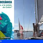 Inscripciones Regata Oceánica 'América, a la estela de Colón' Huelva – La Gomera – Habana