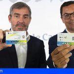 El Gobierno de Canarias adelanta el 25% para la puesta en marcha del bono residente canario