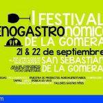 La Gomera inaugura este viernes el I Festival Enogastronómico