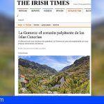 """El reconocido periódico irlandés 'The Irish Time' califica a La Gomera como """"el corazón palpitante de Canarias"""""""