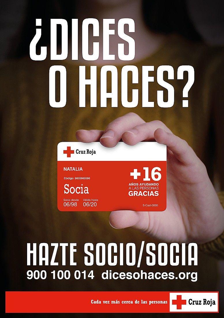 Dices O Haces Es El Eslogan De La Nueva Campana De Cruz Roja Para Invitar A La Sociedad A Hacerse Socia Eldigitalsur