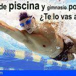 Nueva edición de piscina y gimnasio en San Miguel por 10€ al mes