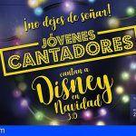 """Puerto Santiago acogerá el espectáculo """"Jóvenes Cantadores cantan a Disney en Navidad 3.0"""""""