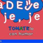 """Ríete los viernes con la """"Muestra de Teatro del Humor Adeje, je, je"""""""