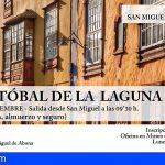 San Miguel oferta una nueva Ruta Histórica a La Laguna