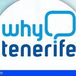 El nuevo plan estratégico de Why Tenerife?, mucho más certero en la captación de inversores