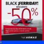 Naviera Armas lanza 'Black ferriday' con descuentos del 50%*