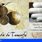 'Numismata Canariarum. La moneda de Tenerife', en el Instituto de Estudios Canarios