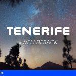 Tenerife amplía su campaña 'Volveremos' a casi una decena de mercados internacionales