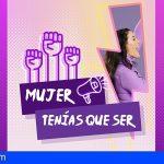 """Stgo. del Teide abre el plazo para participar en el Concurso de TikTok """"Mujer…tenías que ser"""""""