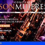 La Banda de Música de San Miguel nos trae el concierto SON MUJERES'21