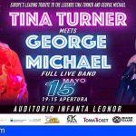 Arona   El Auditorio Infanta Leonor acoge el Tributo a Tina Turner y George Michael
