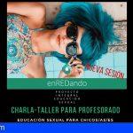 San Miguel | Educación sexual para jóvenes, nueva charla -taller del proyecto EnREDando para el profesorado