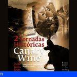 Tenerife | Arrancan las II Jornadas Históricas Canary Wine