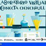 Arona y la ULL ponen en marcha el Laboratorio Virtual 'Conecta Cienci@ULL'
