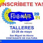 San Miguel te ofrece diferentes Talleres Artísticos con FusionArte-Tradiciones
