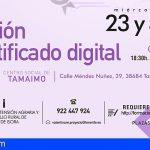Stgo. del Teide | Curso gratuito para la obtención del certificado digital en Tamaimo