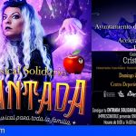 """El musical solidario """"ENCANTADA"""" estará el 27 de junio en San Miguel"""