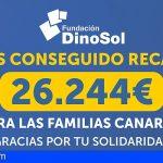 Fundación DinoSol e HiperDino consiguen recaudar 26.244€ para las familias canarias