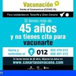 Los residentes en Gran Canaria y Tenerife mayores de 45 años que no han sido vacunados pueden pedir cita en 012