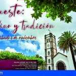 """San Miguel   Ruta Histórica """"Tegueste: vino y tradición"""""""